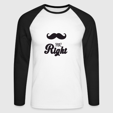 Mr Right - Men's Long Sleeve Baseball T-Shirt