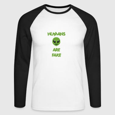 Humans Are Fake - Special Alien Edition - Männer Baseballshirt langarm