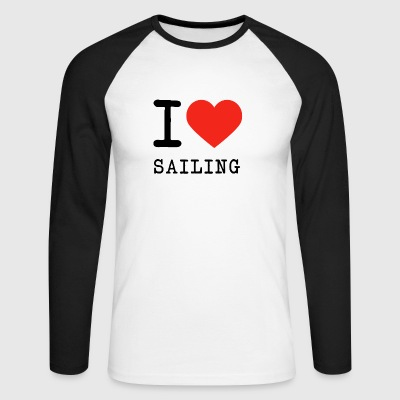 I love sailing - Men's Long Sleeve Baseball T-Shirt