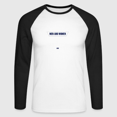 TO OUR MEN AND WOMEN IN UNIFORM - Men's Long Sleeve Baseball T-Shirt