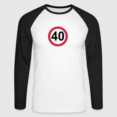 40 birthday - Men's Long Sleeve Baseball T-Shirt