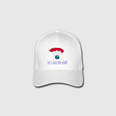 let-s_save_the_earth - Flexfit Baseball Cap