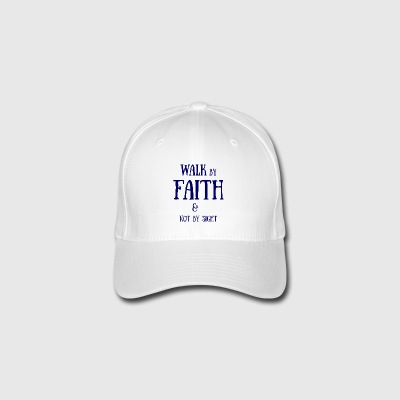 Walk by Faith - Flexfit Baseball Cap