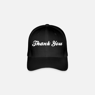 Thanks Thank You! - Flexfit Baseball Cap