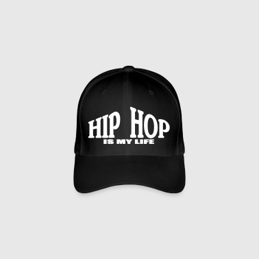 hip hop is my life - Casquette Flexfit