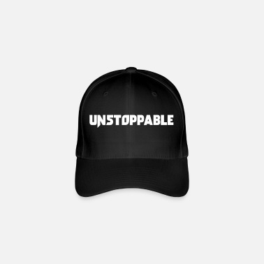 Motivatie Unstoppable! Cool Verklaring, mooi geschenk - Flexfit baseball cap