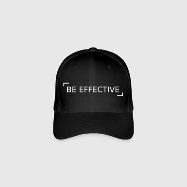 Be effective! - Flexfit Baseball Cap