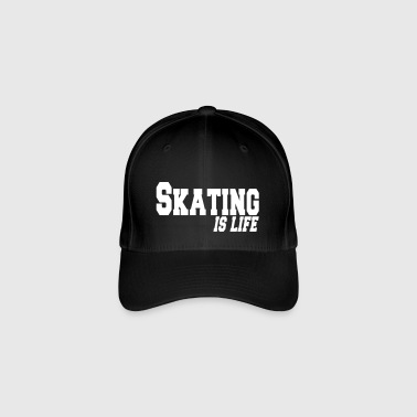 skating is life - Casquette Flexfit