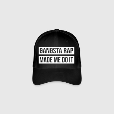 Gangsta Rap Made Me Do It - Flexfit Baseball Cap