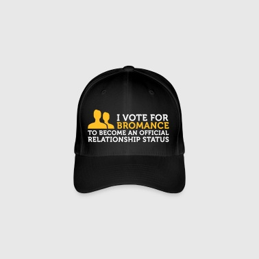 I Am Voting For Bromance - Flexfit Baseball Cap