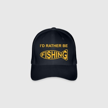 I'd Rather Be Fishing - Flexfit Baseball Cap