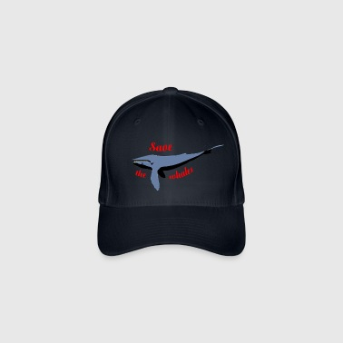 Save The Whales save the whales - Flexfit Baseball Cap