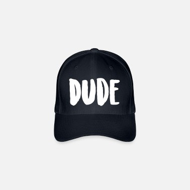 The Dude dude - Flexfit Baseball Cap
