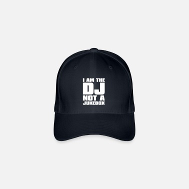 Dj DJ - I am the DJ not a jukebox - Flexfit baseballcap