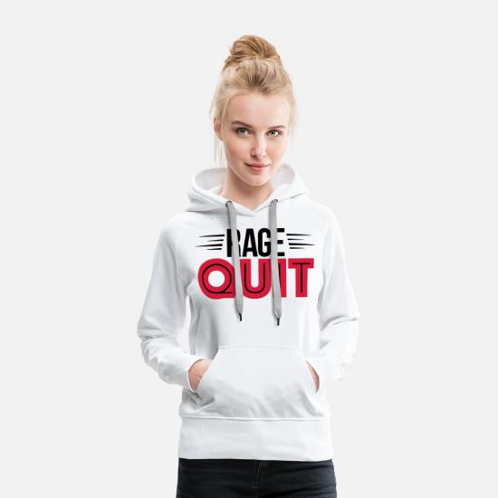Game Hoodies & Sweatshirts - rage quit - Women's Premium Hoodie white