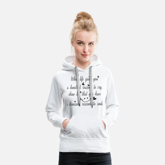 Quotes Hoodies & Sweatshirts - Cool life gives you quotes text logo - Women's Premium Hoodie white