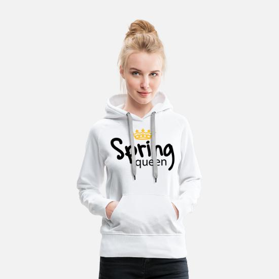 Horse Sayings Hoodies & Sweatshirts - Spring Queen - Women's Premium Hoodie white