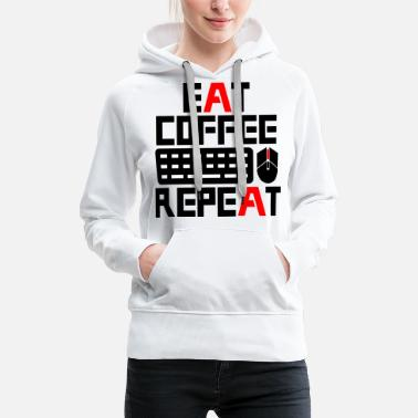 Tv Eat Coffee Gaming Repeat - Gamer Print - Women's Premium Hoodie