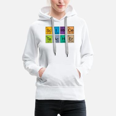 Element Funny elements for physics teacher and chemistry teacher - Women's Premium Hoodie