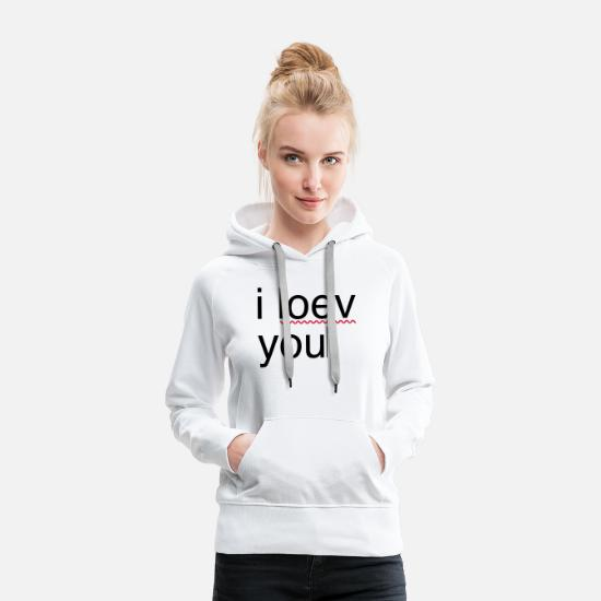 Love Hoodies & Sweatshirts - i love you error - Women's Premium Hoodie white