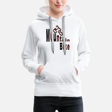 Bike Mountain bike - Women's Premium Hoodie