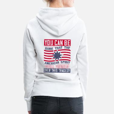 Afro Patriot Day American Spirit wants prevail - Women's Premium Hoodie