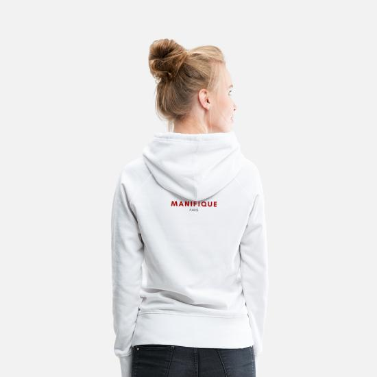 Mode Sweat-shirts - Manifiqiue Paris - Génial! France française - Sweat à capuche premium Femme blanc