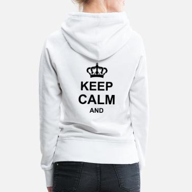 Keep Calm keep_calm_and_g1_k1 - Premium hoodie dam