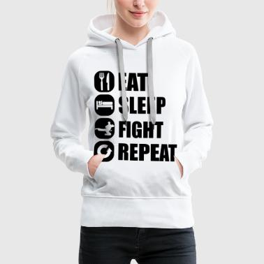 eat_sleep_fight_repeat_10_1f - Sweat-shirt à capuche Premium pour femmes