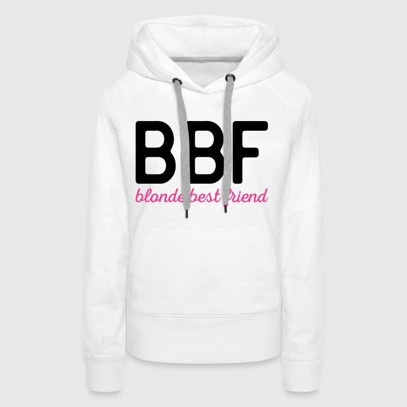 Blonde Best Friend Funny Quote - Sweat-shirt à capuche Premium pour femmes