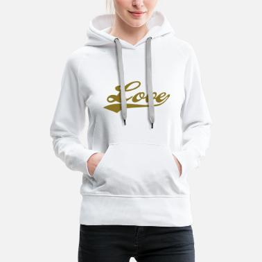 I Love You LOVE - i love you - Sweat-shirt à capuche Premium pour femmes