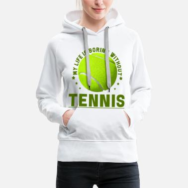 Balle De Tennis Cadeau de raquette tennis player tennis ball - Sweat-shirt à capuche Premium pour femmes