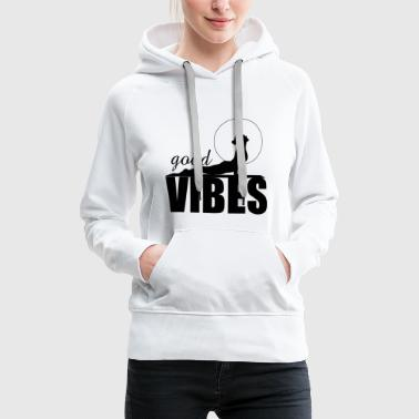 Taoism Good Vibes - Limited - Women's Premium Hoodie