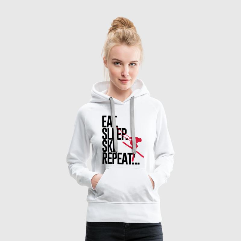 Eat. Sleep. Ski. Repeat... - Women's Premium Hoodie