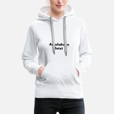 Drive Go By Car Driving a car - Women's Premium Hoodie