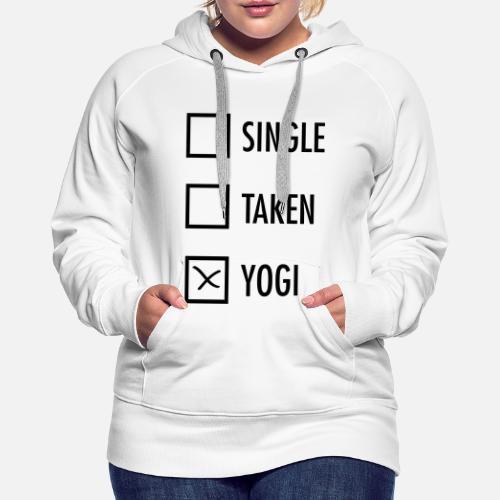 Single Taken Yogi Sweat à capuche premium Femme   Spreadshirt e1d346a8f526
