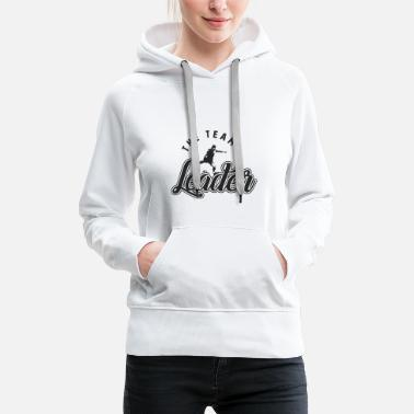 Football Team The Team Leader Football Football - Women's Premium Hoodie