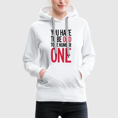 Be Number One - Women's Premium Hoodie