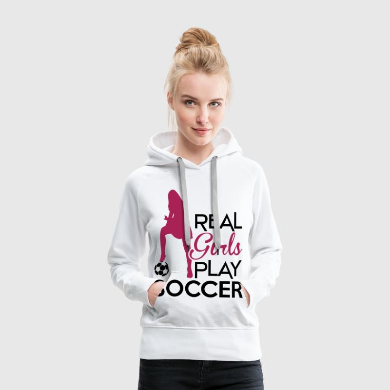 Real Girls play soccer - Frauen Premium Hoodie