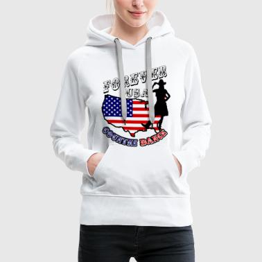 forever usa country dance  - Sweat-shirt à capuche Premium pour femmes