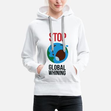 Global Stop Global exaggeration - Women's Premium Hoodie
