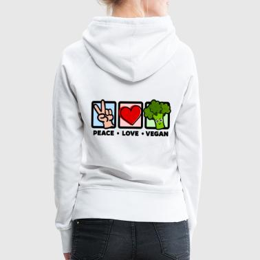 Vegan - Peace Love Vegan (Brocoli) - Sweat-shirt à capuche Premium pour femmes
