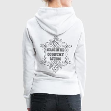 original country music - Sweat-shirt à capuche Premium pour femmes