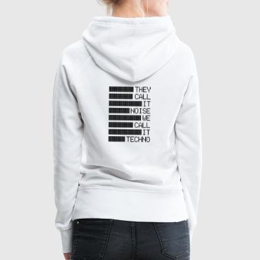 They Call It Noise - Women's Premium Hoodie