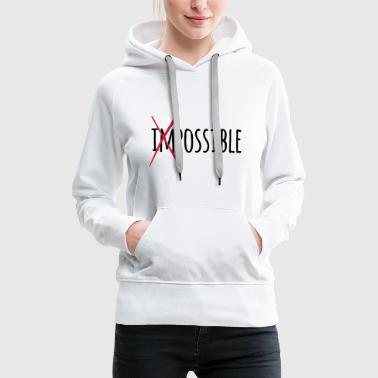 Impossible possible 2c - Sweat-shirt à capuche Premium pour femmes