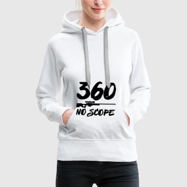360 NO SCOPE CSGO AWP FPS PC GAMING MOTIV - Frauen Premium Hoodie