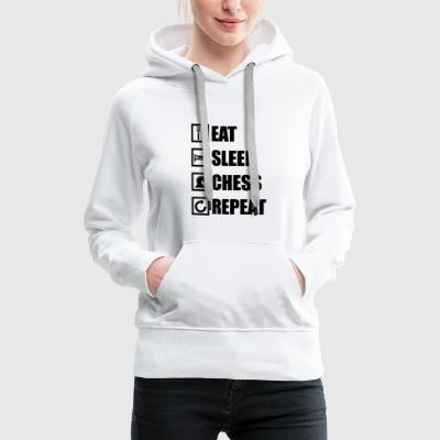 EAT SLEEP CHESS REPEAT - Women's Premium Hoodie