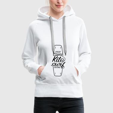 Premium Steeze Kiteboarding Kitesurf Culture Board - Women's Premium Hoodie