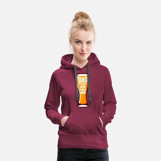 Dad Hoodies & Sweatshirts - Funny Father Fatherhood Dad Father's Day Gift - Women's Premium Hoodie bordeaux