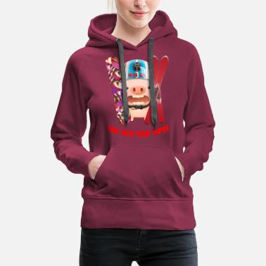 Ugly Christmas we are the best Team Ride on Ski Snowboard Pig - Women's Premium Hoodie